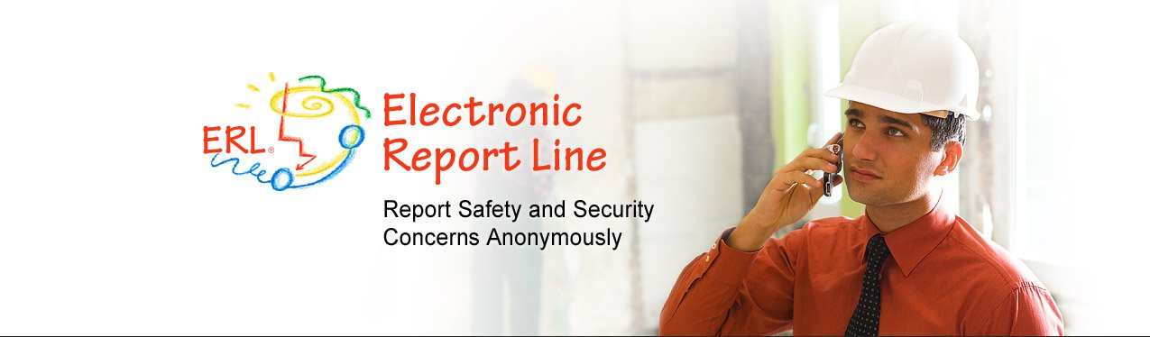 Electronic Report Line - Report Safety and Security Concerns Anonynously